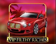 VIP Filthy Riches